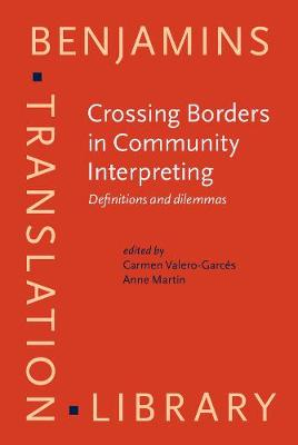 Crossing Borders in Community Interpreting: Definitions and dilemmas