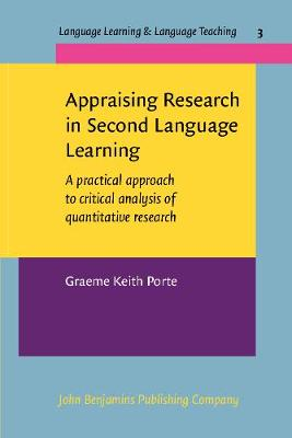 Appraising Research in Second Language Learning: A Practical Approach to Critical Analysis of Quantitative Research