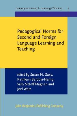 Pedagogical Norms for Second and Foreign Language Learning and Teaching: Studies in honour of Albert Valdman