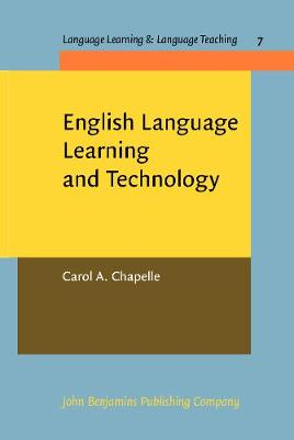 English Language and Learning Technology: Lectures on Applied Linguistics in the Age of Information and Communication Technology