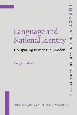 Language and National Identity: Comparing France and Sweden