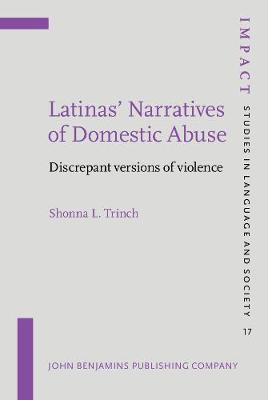 Latinas' Narratives of Domestic Abuse: Discrepant versions of violence