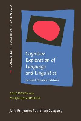Cognitive Exploration of Language and Linguistics: <strong>Second revised edition</strong>