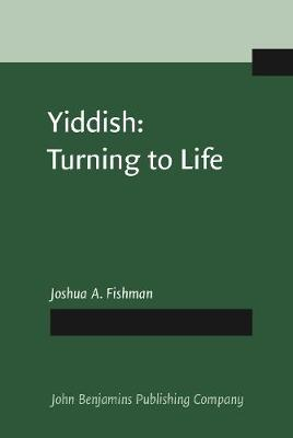 Yiddish: Turning to Life