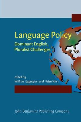Language Policy: Dominant English, Pluralist Challenges