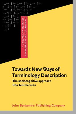 Towards New Ways of Terminology Description: The Sociocognitive-approach