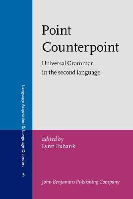 Point Counterpoint: Universal Grammar in the second language