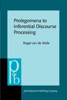 Prolegomena to Inferential Discourse Processing