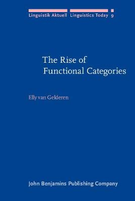The Rise of Functional Categories