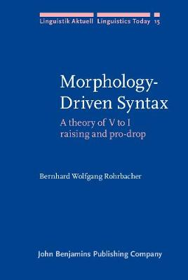 Morphology-Driven Syntax: A theory of V to I raising and pro-drop