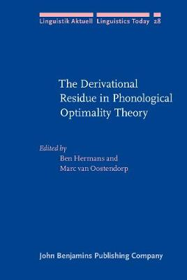 The Derivational Residue in Phonological Optimality Theory