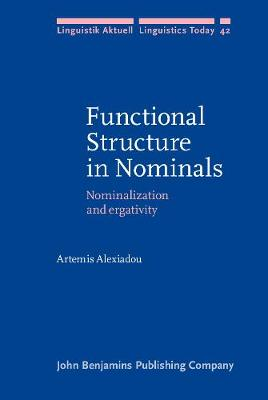 Functional Structure in Nominals: Nominalization and ergativity