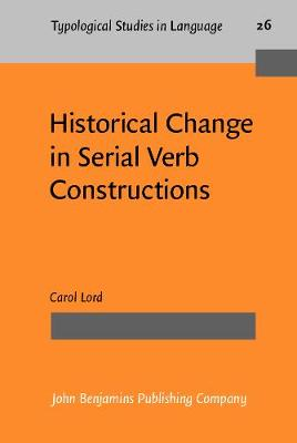 Historical Changes in Serial Verb Constructions