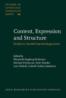 Content, Expression and Structure: Studies in Danish functional grammar