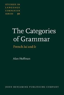 The Categories of Grammar: French <i>lui</i> and <i>le</i>