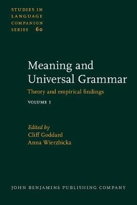 Meaning and Universal Grammar: Theory and empirical findings. Volume 1