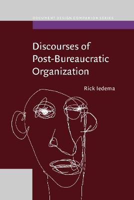 Discourses of Post-Bureaucratic Organization