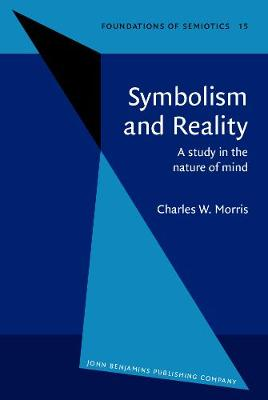 Symbolism and Reality: A study in the nature of mind