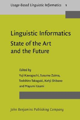 Linguistic Informatics - State of the Art and the Future: The first international conference on Linguistic Informatics
