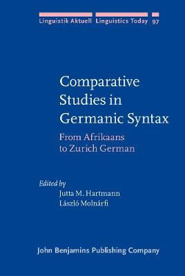 Comparative Studies in Germanic Syntax: From Afrikaans to Zurich German