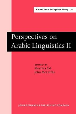 Perspectives on Arabic Linguistics: Papers from the Annual Symposium on Arabic Linguistics. Volume II: Salt Lake City, Utah 1988