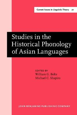 Studies in the Historical Phonology of Asian Languages
