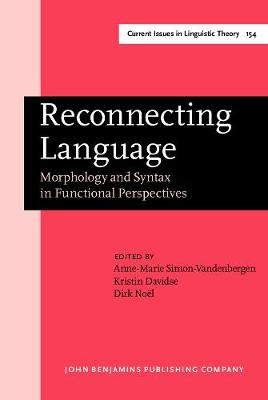 Reconnecting Language: Morphology and Syntax in Functional Perspectives
