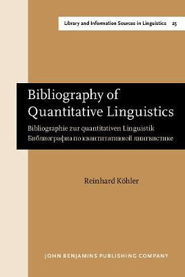 Bibliography of Quantitative Linguistics: Bibliographie zur quantitativen Linguistik.