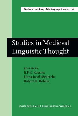 Studies in Medieval Linguistic Thought: Dedicated to Geofrey L. Bursill-Hall on the occassion of his 60th birthday on 15 May 1980