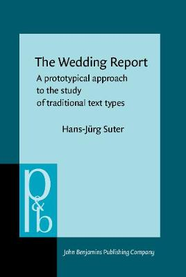 The Wedding Report: A prototypical approach to the study of traditional text types