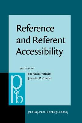 Reference and Referent Accessibility