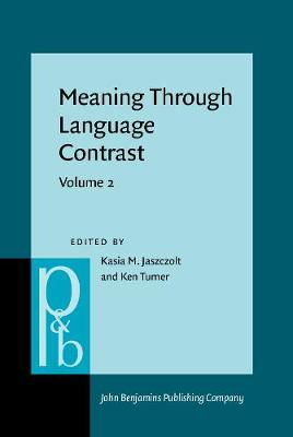 Meaning Through Language Contrast: Volume 2