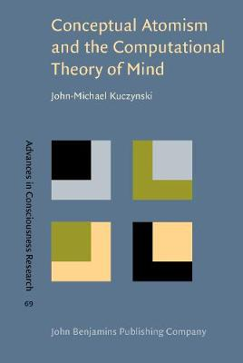 Conceptual Atomism and the Computational Theory of Mind: A defense of content-internalism and semantic externalism