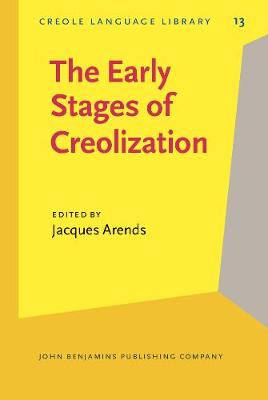 The Early Stages of Creolization