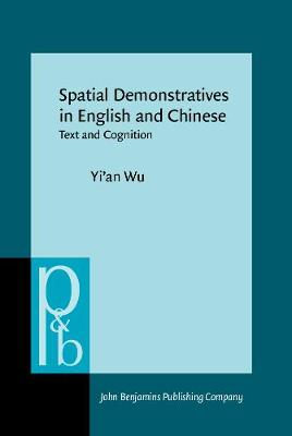 Spatial Demonstratives in English and Chinese: Text and Cognition