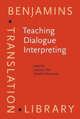 Teaching Dialogue Interpreting: Research-based proposals for higher education
