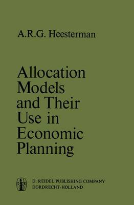 Allocation Models and their Use in Economic Planning
