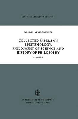 Collected Papers on Epistemology, Philosophy of Science and History of Philosophy: Volume II