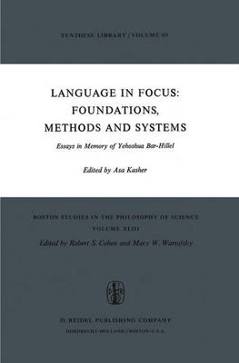 Language in Focus: Foundations, Methods and Systems: Essays in Memory of Yehoshua Bar-Hillel