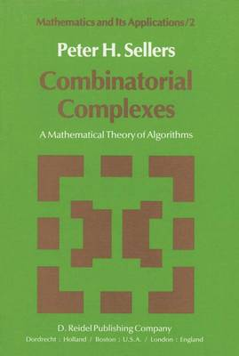 Combinatorial Complexes: A Mathematical Theory of Algorithms