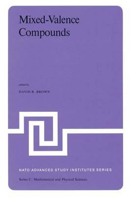Mixed-Valence Compounds: Theory and Applications in Chemistry, Physics, Geology,and Biology