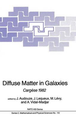 Diffuse Matter in Galaxies: Cargese 1982
