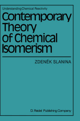 Contemporary Theory of Chemical Isomerism