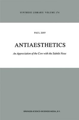 Antiaesthetics: An Appreciation of the Cow with the Subtile Nose