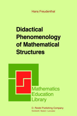 Didactical Phenomenology of Mathematical Structures