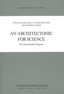 An Architectonic for Science: The Structuralist Program