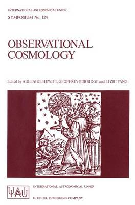Observational Cosmology: Proceedings of the 124th Symposium of the International Astronomical Union, Held in Beijing, China, August 25-30, 1986