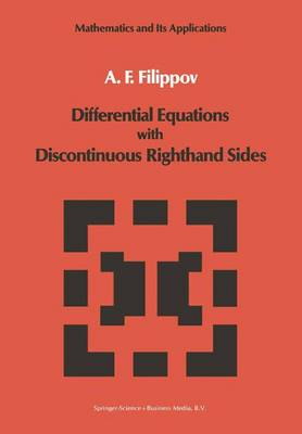 Differential Equations with Discontinuous Righthand Sides: Control Systems