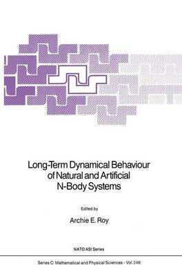 Long-Term Dynamical Behaviour of Natural and Artificial N-Body Systems