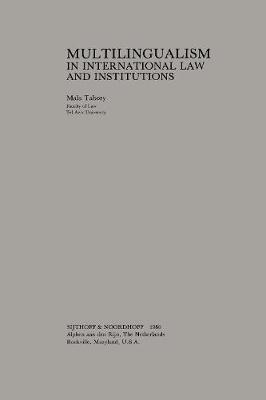 Multilingualism in International Law and Institutions